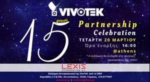 LEXIS & VIVOTEK: Γιορτάζουν 15 χρόνια Επιτυχημένης Συνεργασίας