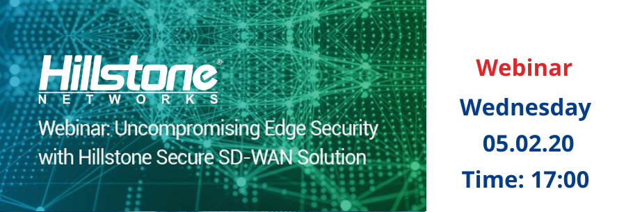 Webinar SD-WAN by  Hillstone Networks!