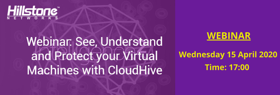 Webinar CloudHive by Hillstone Networks!