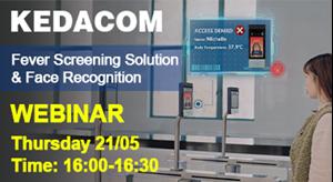 Webinar 21/05 KEDACOM Access Control Fever Screening & Face Recognition