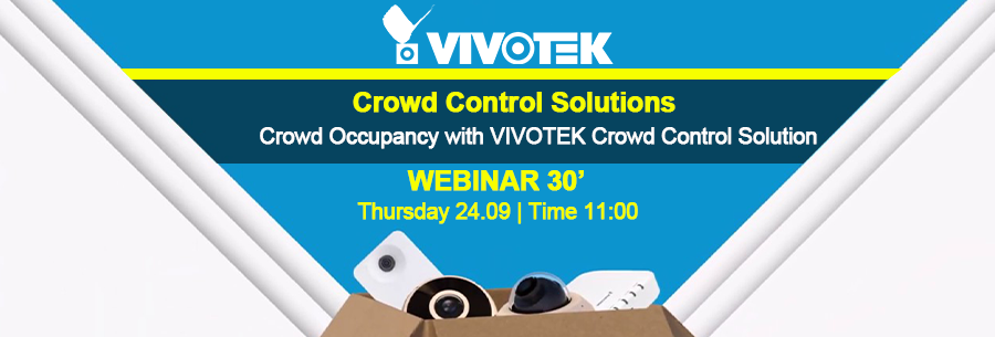 Webinar 24/09 VIVOTEK Crowd Control Solutions