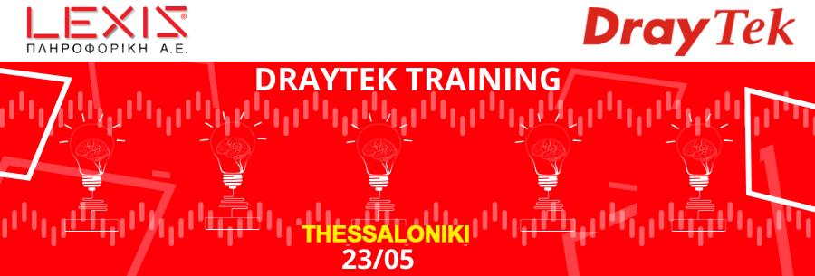 "Presentation and Technical Training ""DrayTek Training @Thessaloniki"""